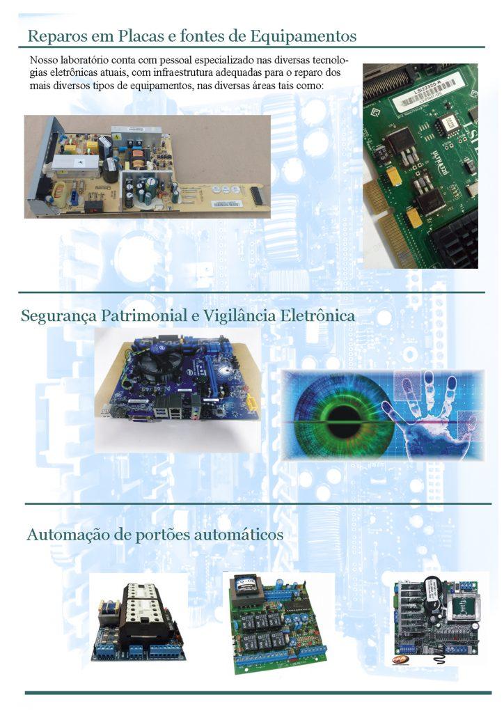 Reparos em placas e fontes de equipamentos , automação de portões automáticos